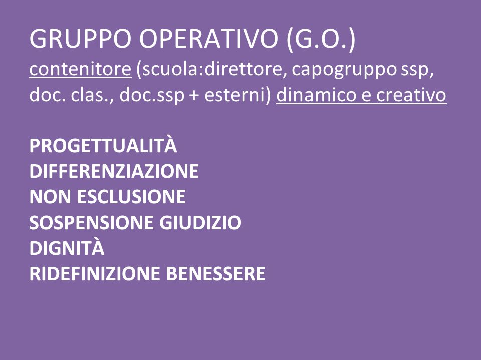 GRUPPO OPERATIVO (G.O.) contenitore (scuola:direttore, capogruppo ssp, doc.