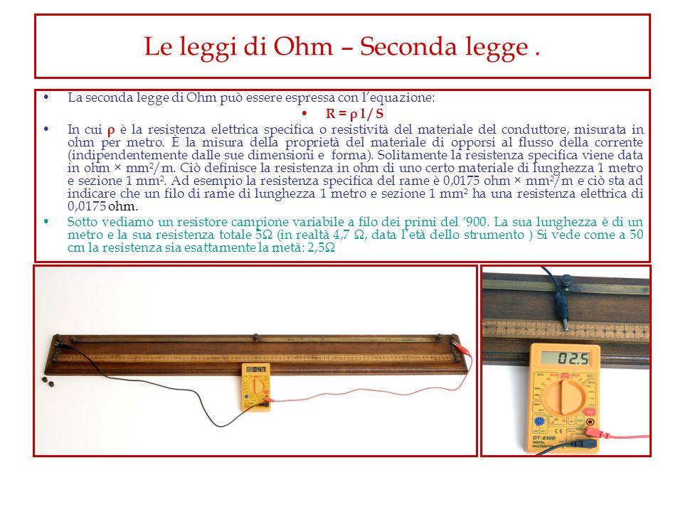 Le leggi di Ohm – Seconda legge .
