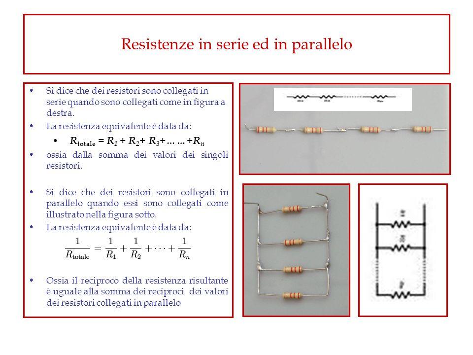 Resistenze in serie ed in parallelo