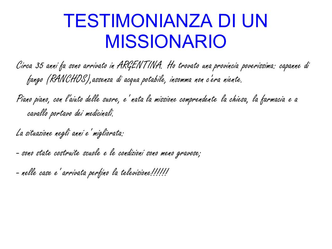 TESTIMONIANZA DI UN MISSIONARIO