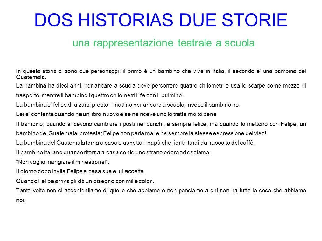 DOS HISTORIAS DUE STORIE una rappresentazione teatrale a scuola