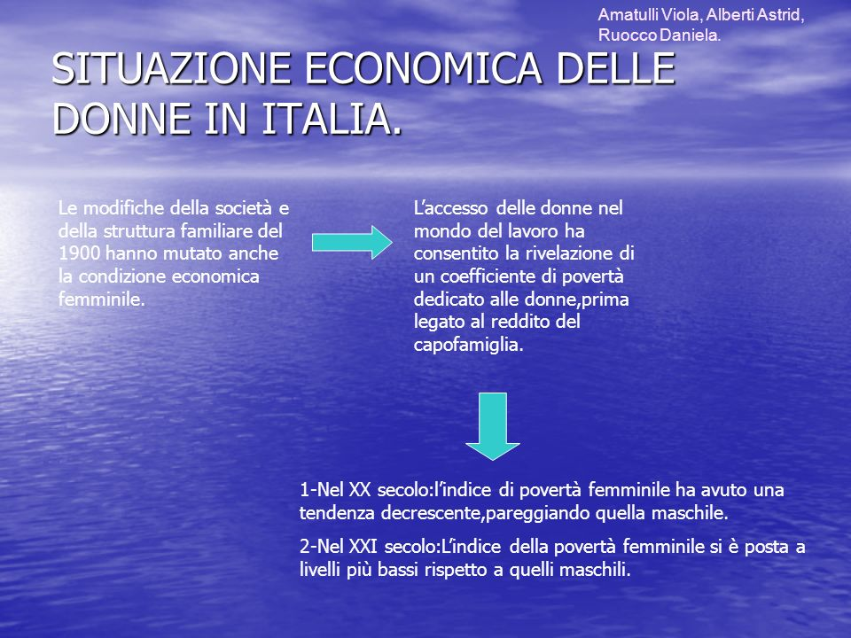 SITUAZIONE ECONOMICA DELLE DONNE IN ITALIA.