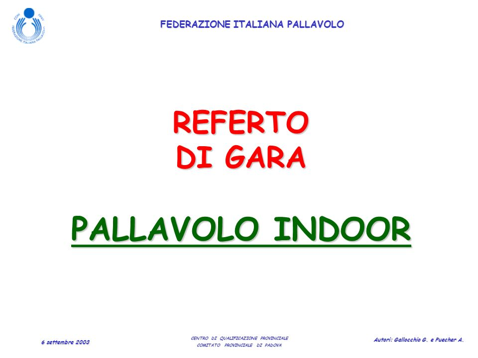 REFERTO DI GARA PALLAVOLO INDOOR
