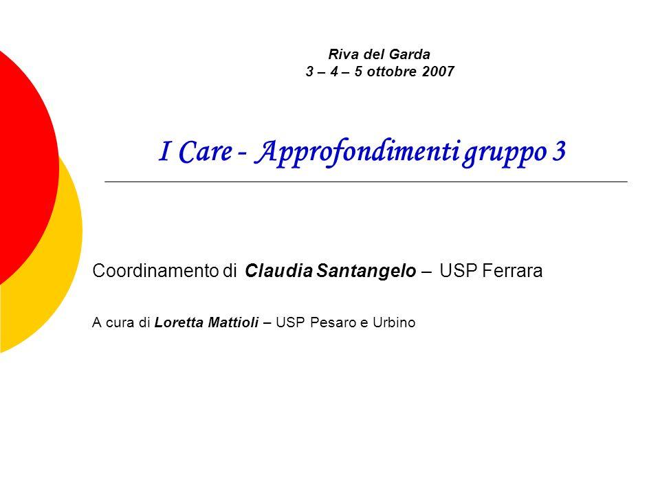 I Care - Approfondimenti gruppo 3
