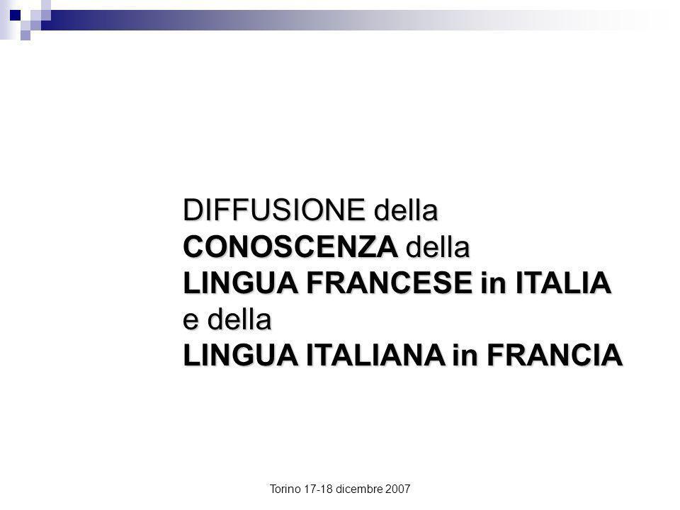 DIFFUSIONE della CONOSCENZA della LINGUA FRANCESE in ITALIA e della LINGUA ITALIANA in FRANCIA