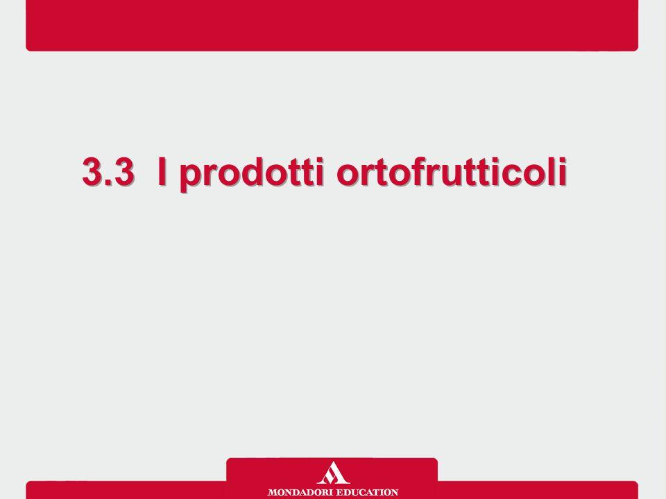 3.3 I prodotti ortofrutticoli