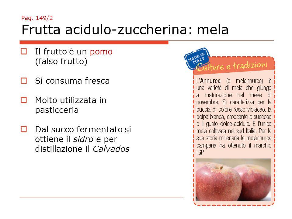Pag. 149/2 Frutta acidulo-zuccherina: mela