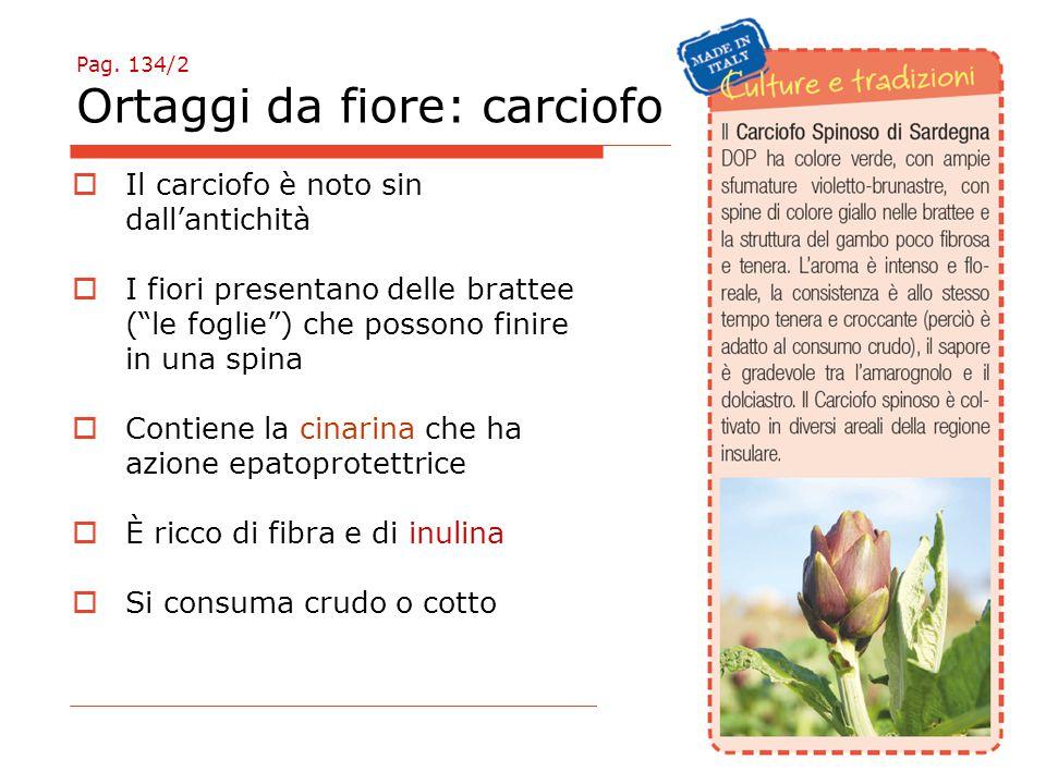 Pag. 134/2 Ortaggi da fiore: carciofo