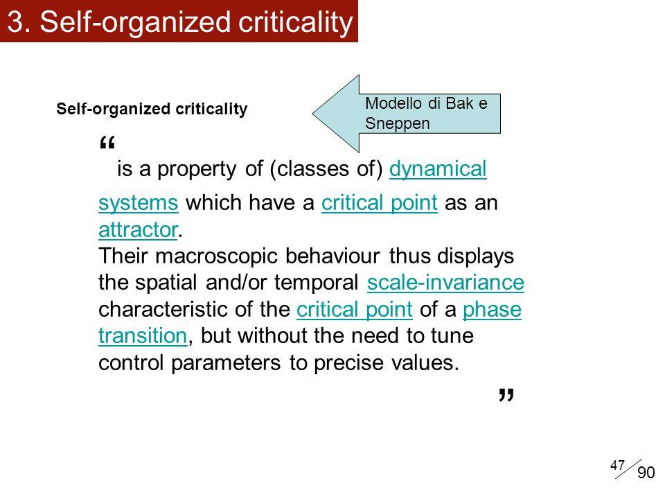 3. Self-organized criticality