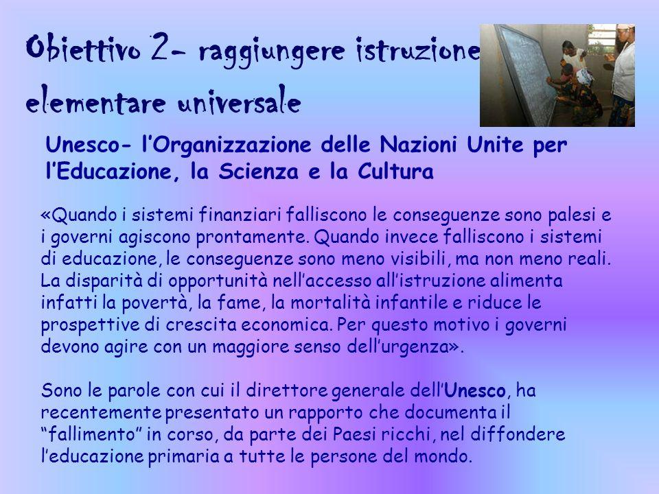 Obiettivo 2- raggiungere istruzione elementare universale
