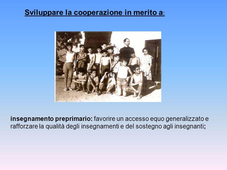 Sviluppare la cooperazione in merito a: