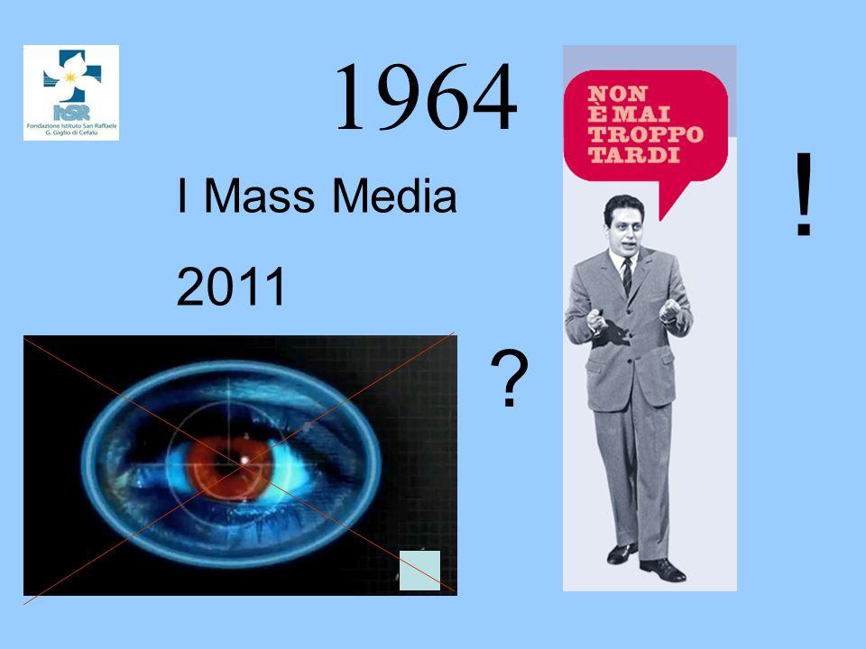 1964 ! I Mass Media 2011