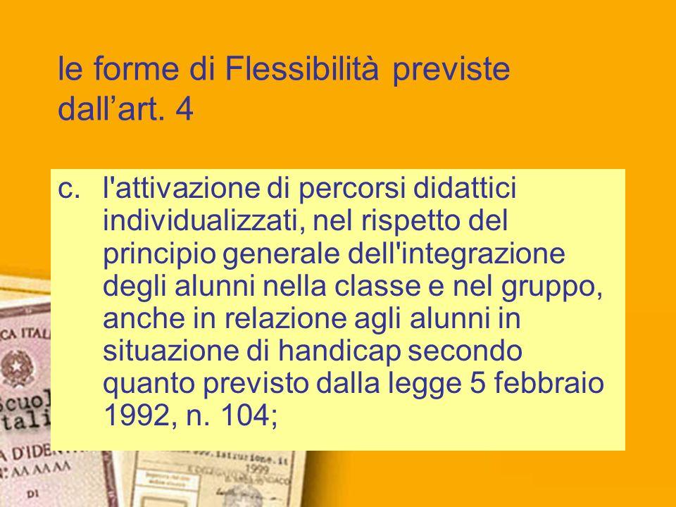 le forme di Flessibilità previste dall'art. 4