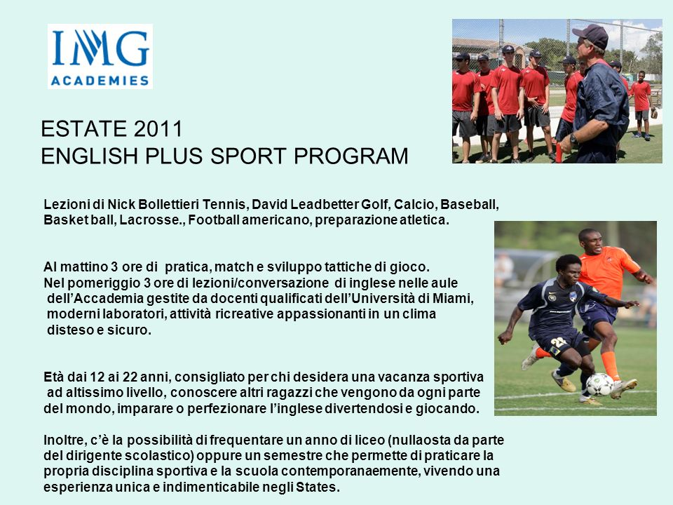ESTATE 2011 ENGLISH PLUS SPORT PROGRAM