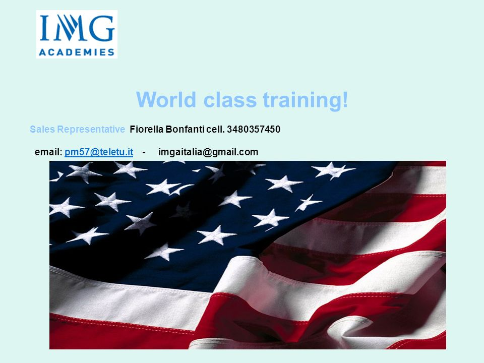 World class training. Sales Representative Fiorella Bonfanti cell.