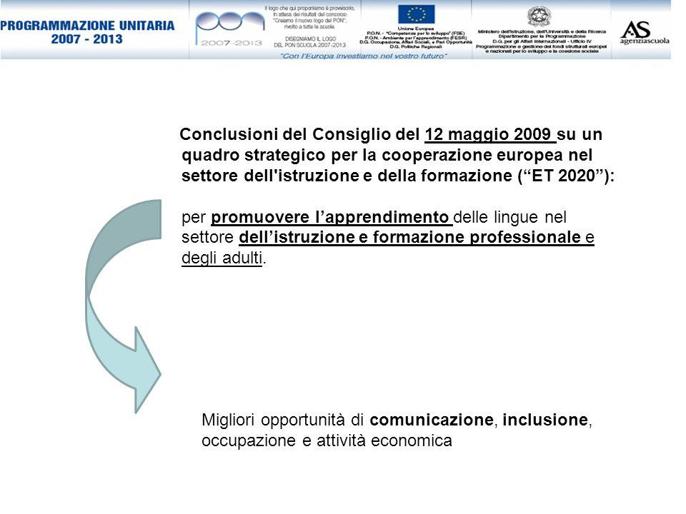 Conclusioni del Consiglio del 12 maggio 2009 su un quadro strategico per la cooperazione europea nel settore dell istruzione e della formazione ( ET 2020 ):
