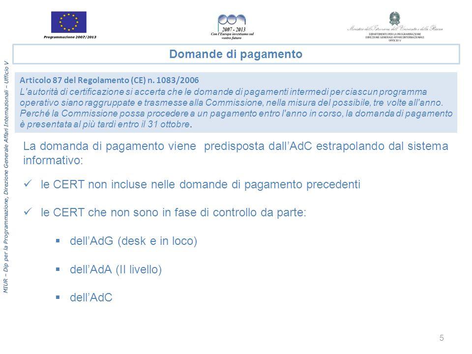 le CERT non incluse nelle domande di pagamento precedenti