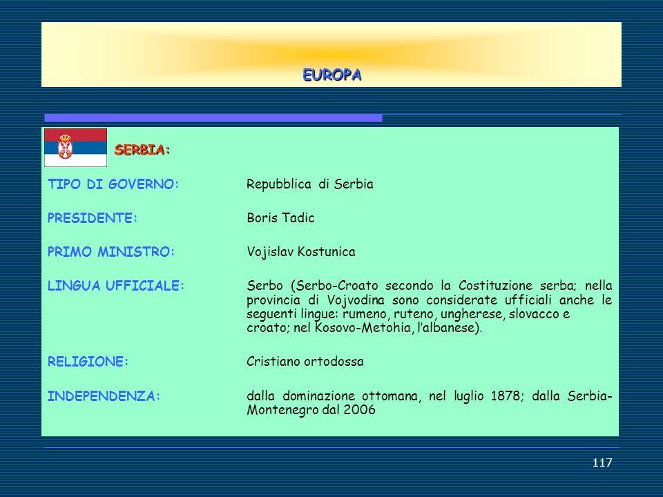 EUROPA TIPO DI GOVERNO: Repubblica di Serbia PRESIDENTE: Boris Tadic