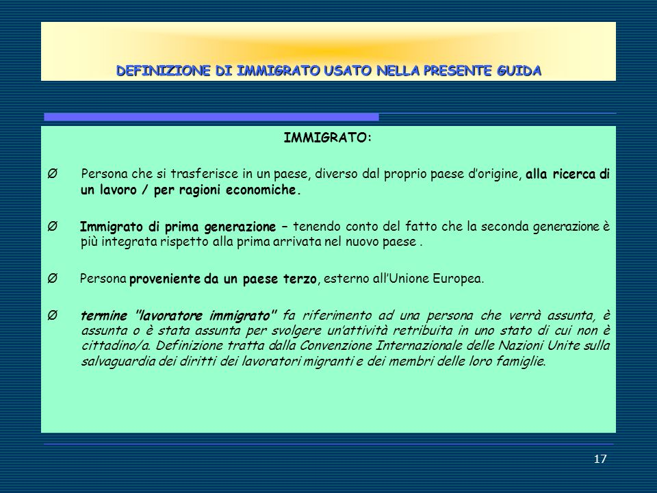 DEFINIZIONE DI IMMIGRATO USATO NELLA PRESENTE GUIDA