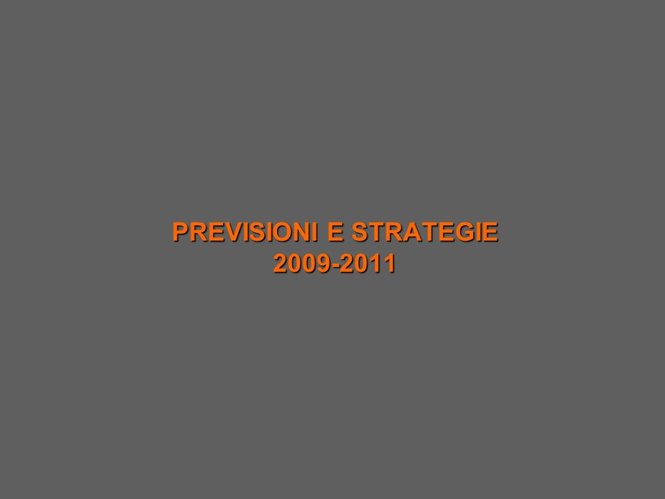 PREVISIONI E STRATEGIE