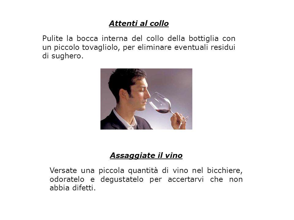 Attenti al collo Assaggiate il vino