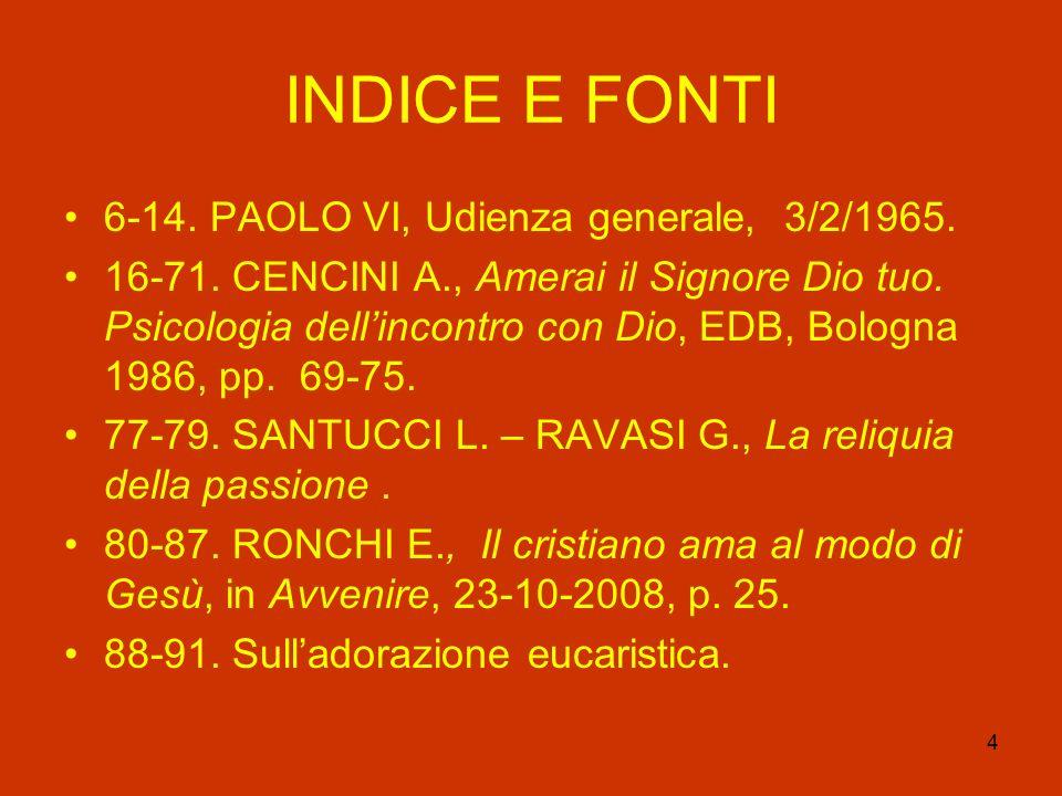 INDICE E FONTI 6-14. PAOLO VI, Udienza generale, 3/2/1965.