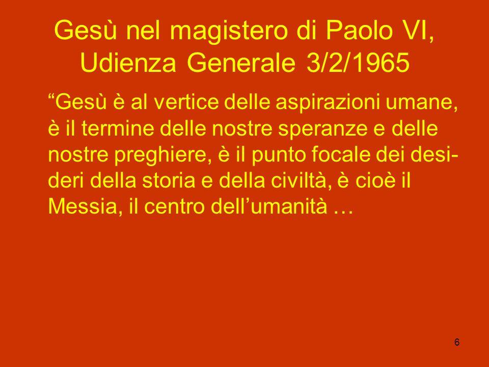 Gesù nel magistero di Paolo VI, Udienza Generale 3/2/1965