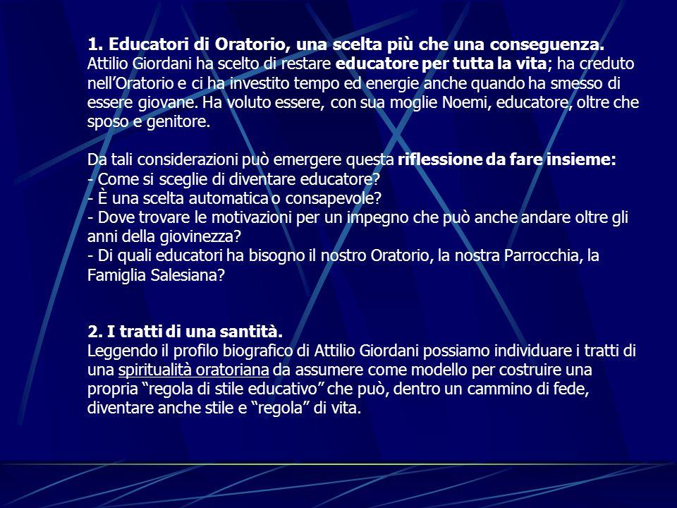1. Educatori di Oratorio, una scelta più che una conseguenza
