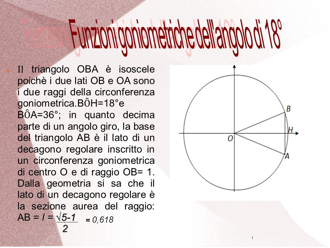 Funzioni goniometriche dell angolo di 18°