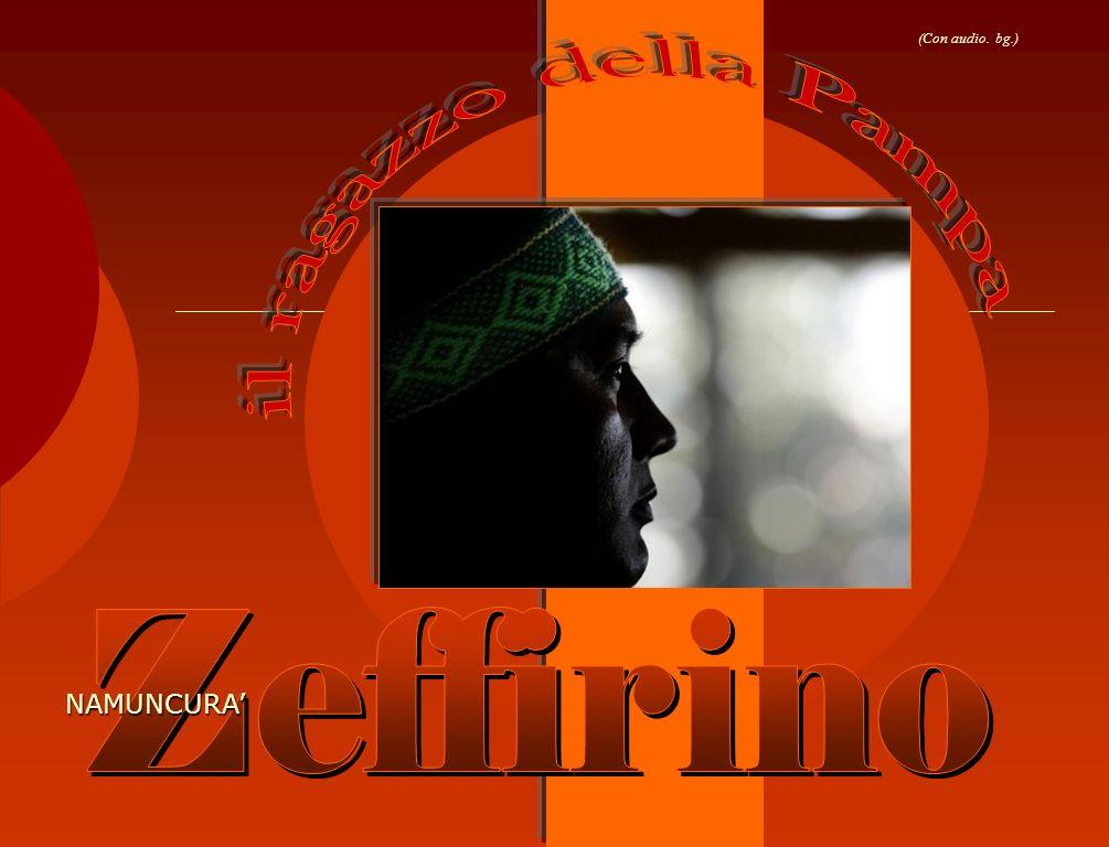 (Con audio. bg.) il ragazzo della Pampa Zeffirino NAMUNCURA'