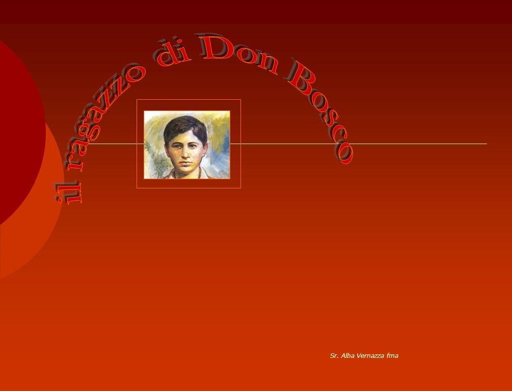 il ragazzo di Don Bosco Sr. Alba Vernazza fma