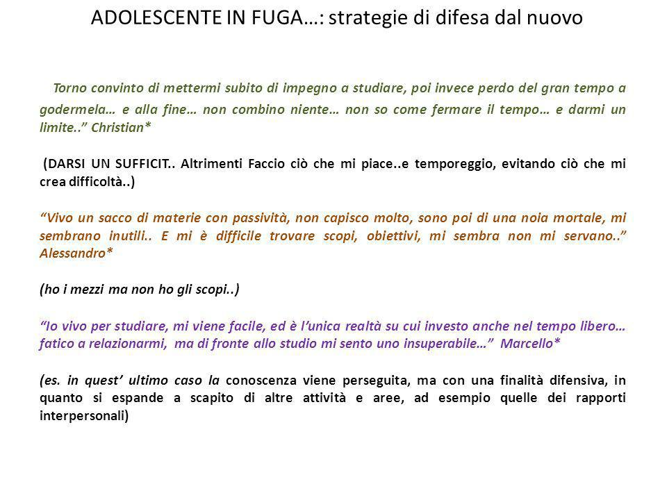 ADOLESCENTE IN FUGA…: strategie di difesa dal nuovo