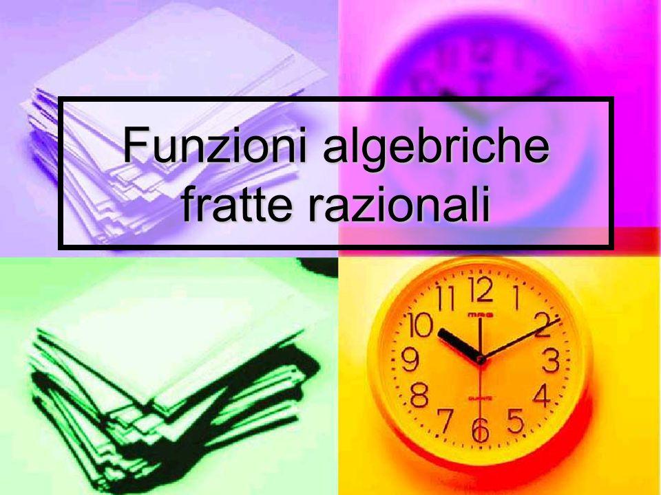 Funzioni algebriche fratte razionali