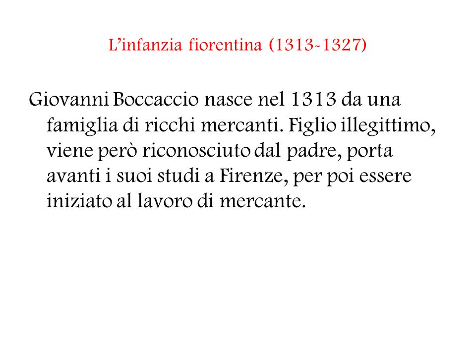 L'infanzia fiorentina (1313-1327)
