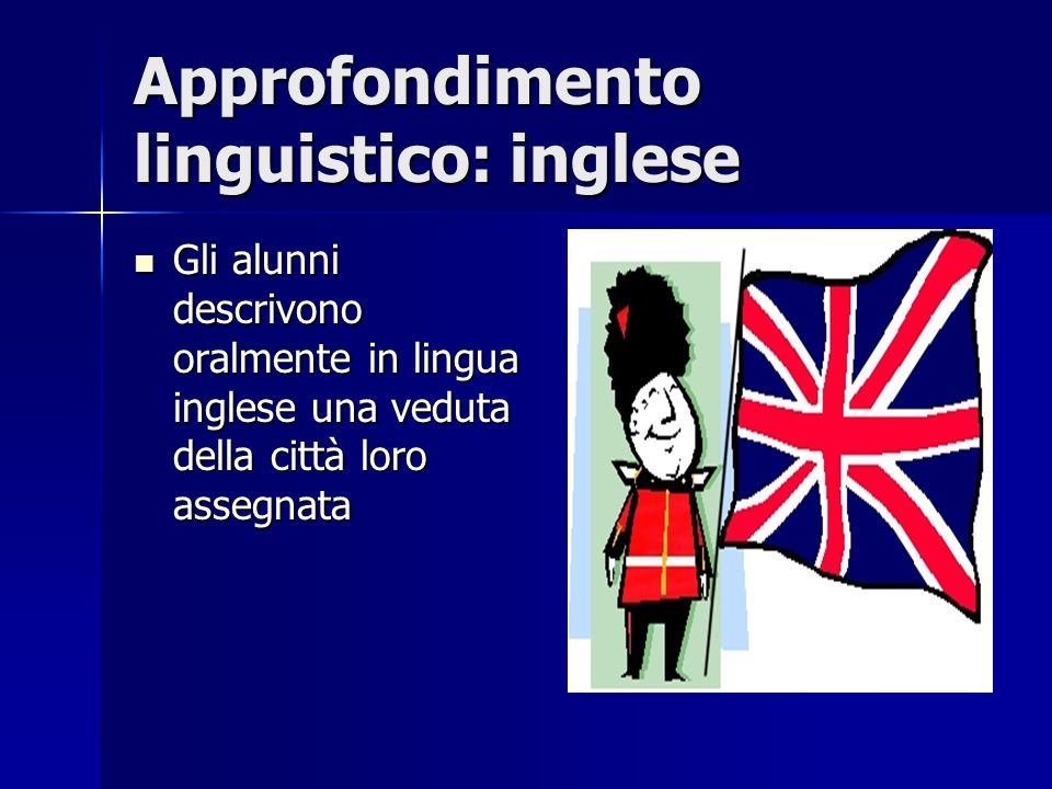Approfondimento linguistico: inglese