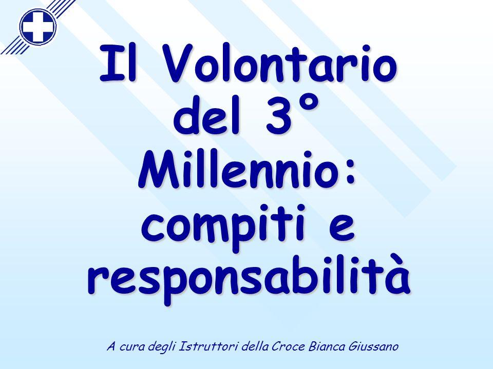 Il Volontario del 3° Millennio: compiti e responsabilità