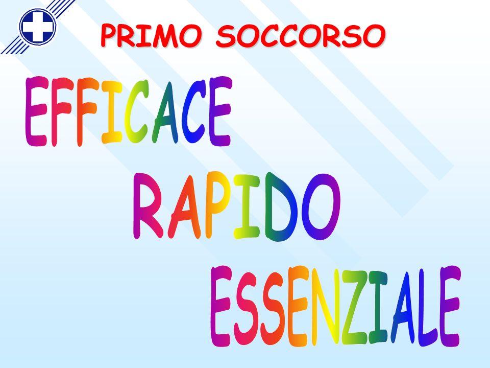 PRIMO SOCCORSO EFFICACE RAPIDO ESSENZIALE
