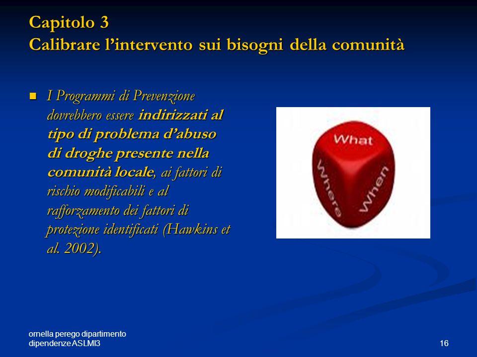 Capitolo 3 Calibrare l'intervento sui bisogni della comunità