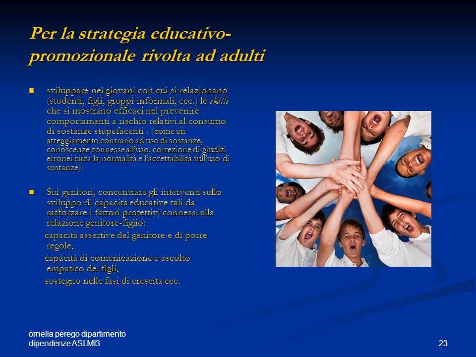 Per la strategia educativo- promozionale rivolta ad adulti