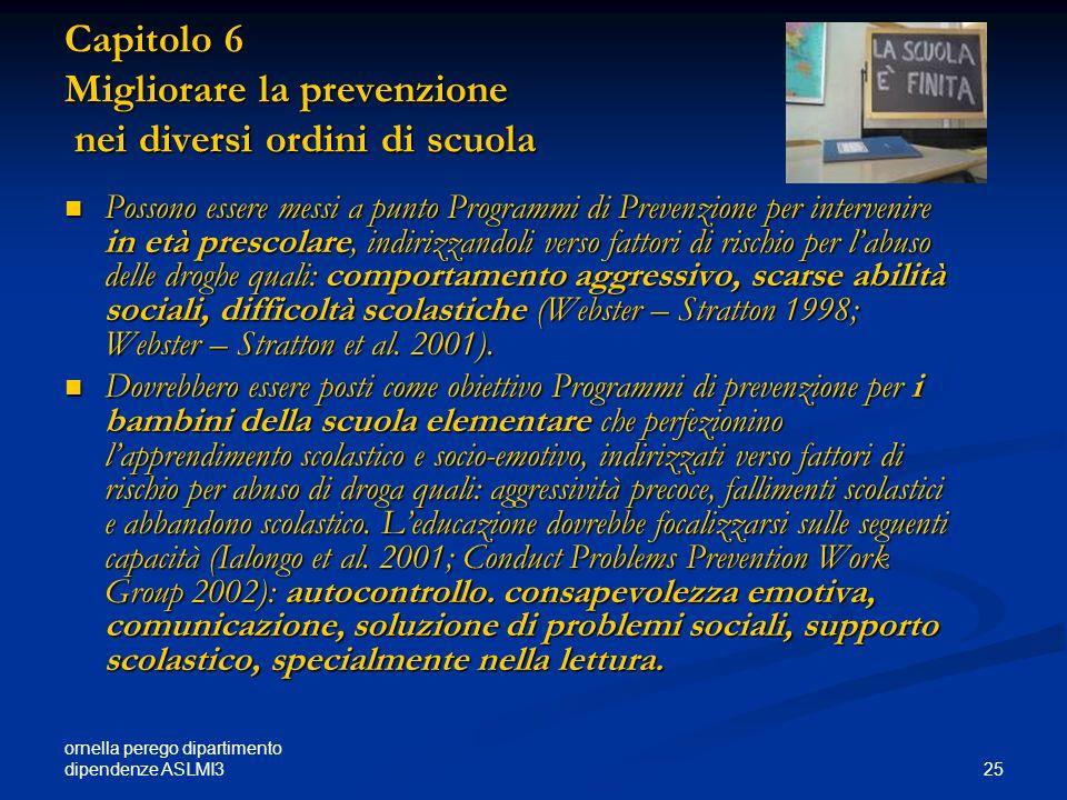Capitolo 6 Migliorare la prevenzione nei diversi ordini di scuola