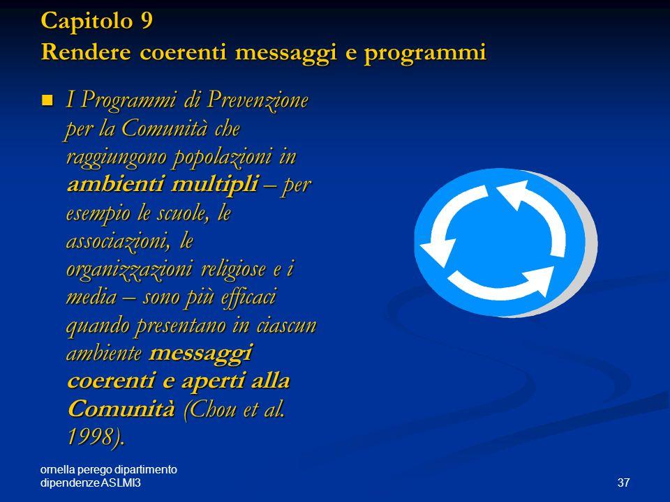 Capitolo 9 Rendere coerenti messaggi e programmi