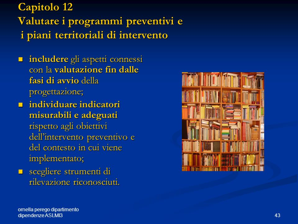 Capitolo 12 Valutare i programmi preventivi e i piani territoriali di intervento
