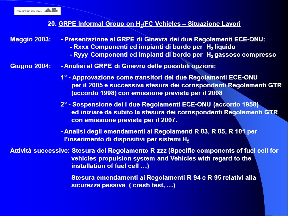 20. GRPE Informal Group on H2/FC Vehicles – Situazione Lavori