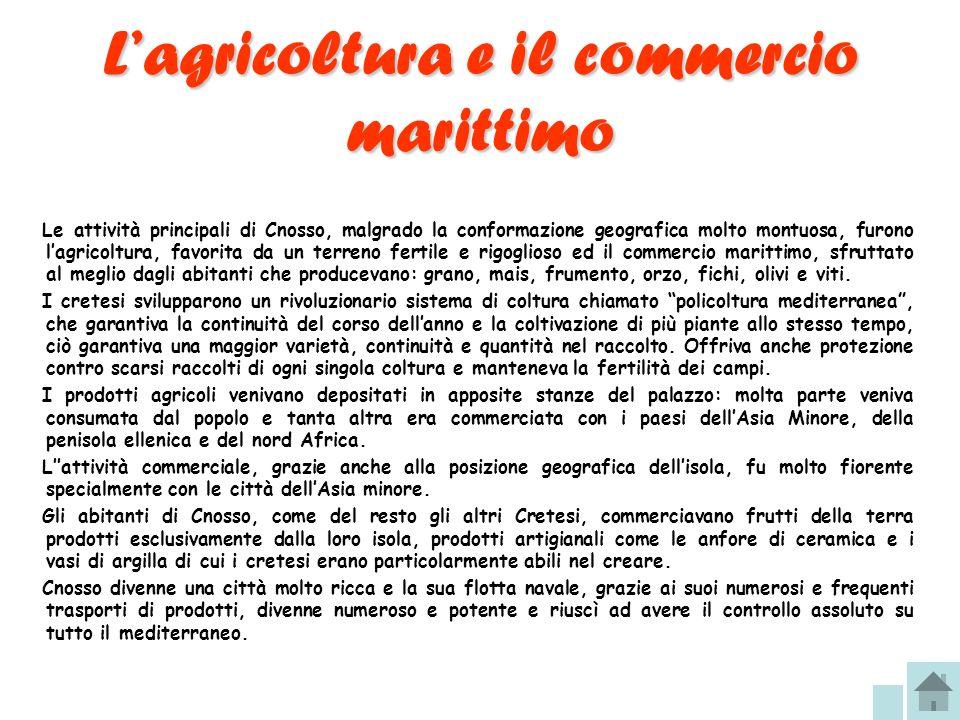L'agricoltura e il commercio marittimo