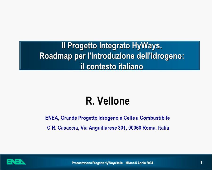 R. Vellone ENEA, Grande Progetto Idrogeno e Celle a Combustibile
