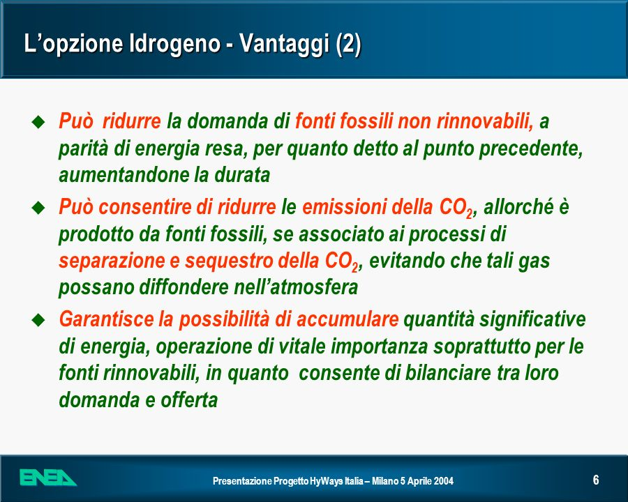 L'opzione Idrogeno - Vantaggi (2)
