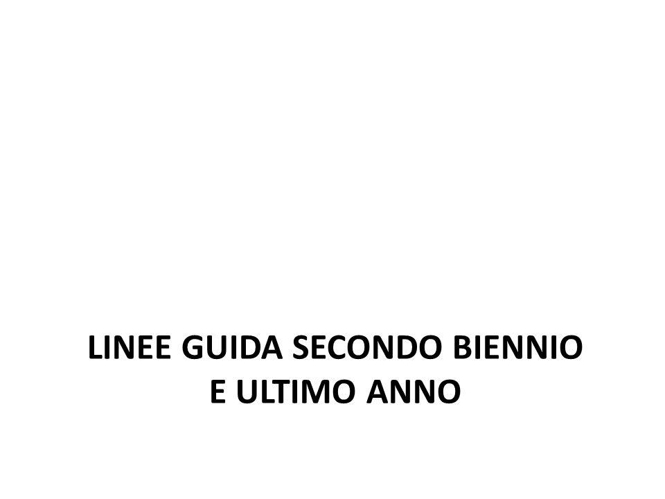 LINEE GUIDA SECONDO BIENNIO E ULTIMO ANNO