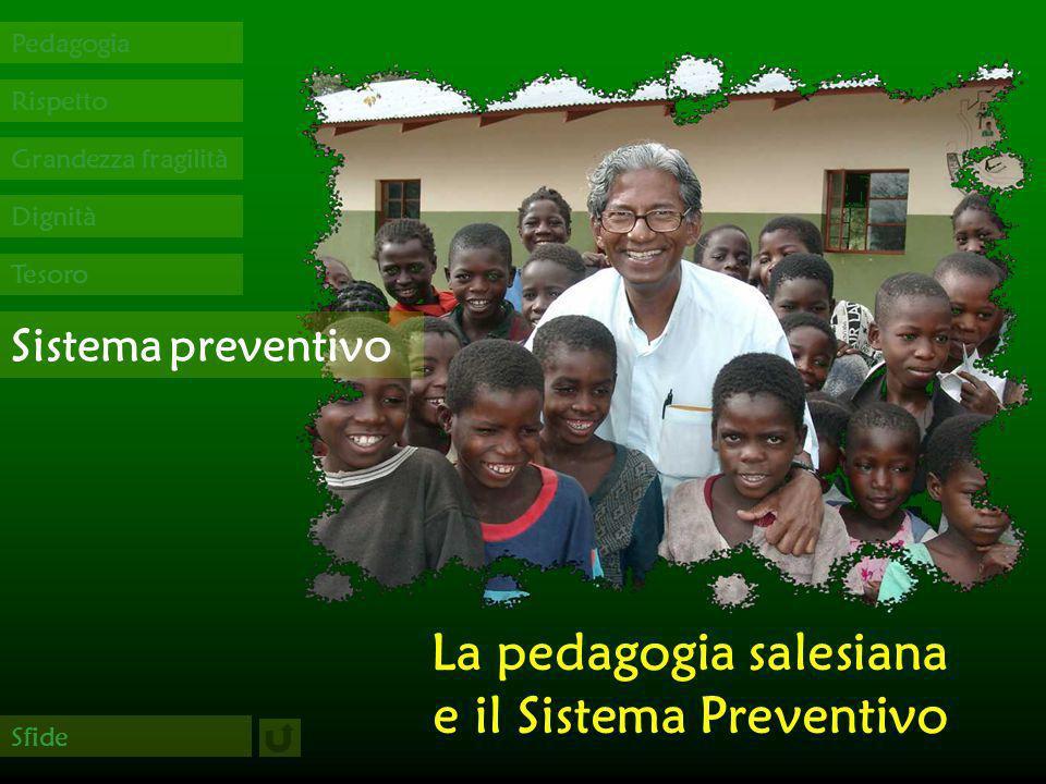 La pedagogia salesiana e il Sistema Preventivo