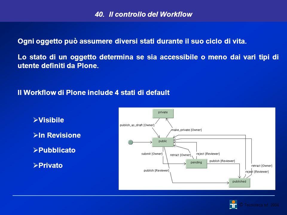 40. Il controllo del Workflow