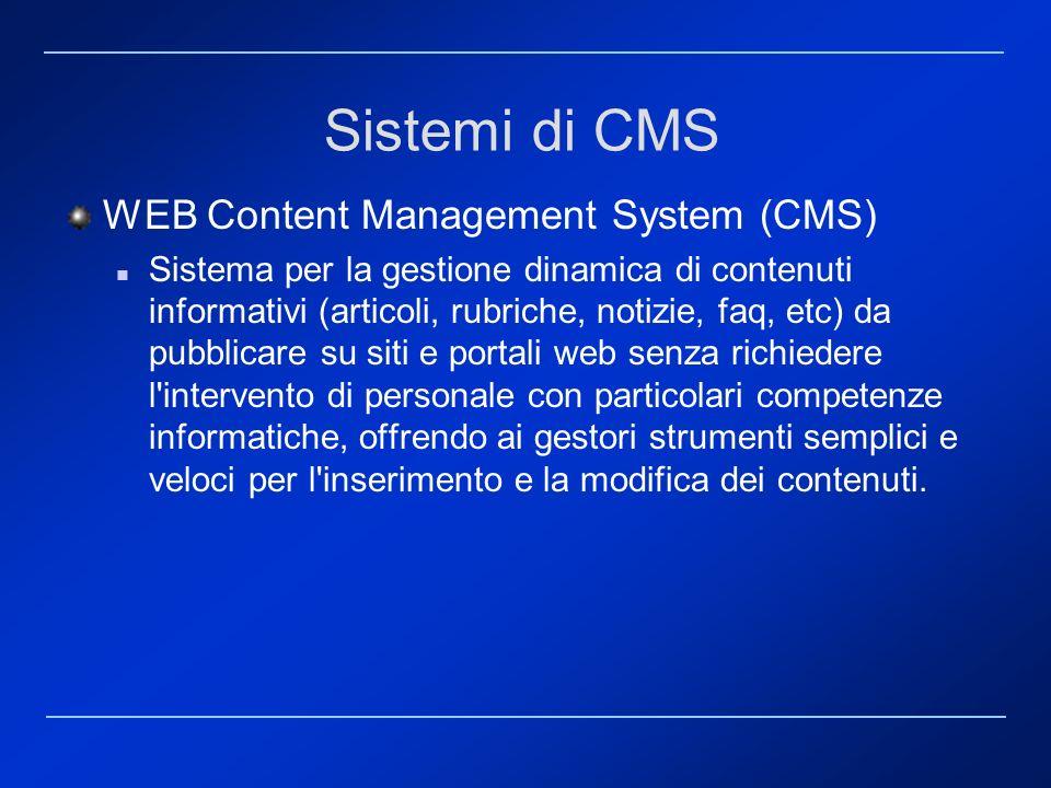 Sistemi di CMS WEB Content Management System (CMS)